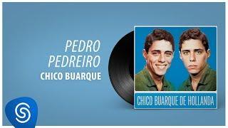 Chico Buarque - Pedro Pedreiro (Chico Buarque, Vol. 1) [Áudio Oficial]