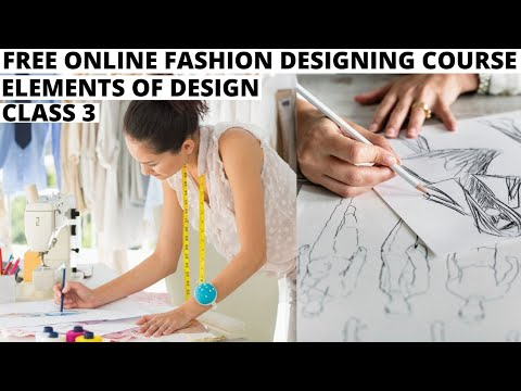 Free Online Fashion Designing Course Class 3 Elements Of Fashion Design