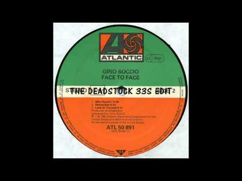 Gino Soccio - Who Dunnit (The Deadstock 33S Edit)