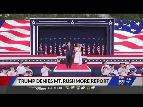 Trump denies Mt. Rushmore report
