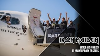 Iron Maiden - Bruce Air to Paris to hear The Book Of Souls