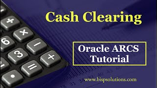 Oracle ARCS Cash Clearing Account Reconciliation | Oracle ARCS Scenarios | Oracle ARCS Consulting