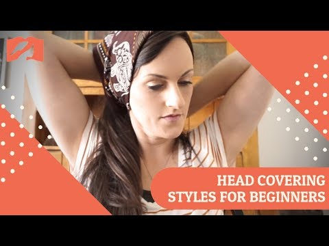 Head Covering Styles For Beginners