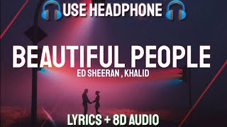 Ed Sheeran   Beautiful People Feat. Khalid (Lyrics  8D AUDIO Letra  Spanish) | Lyrics + 8D AUDIO