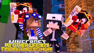 My Other Life #21-HELPING RAVEN FIND HIS MOM!! w/Little Carly (Minecraft Roleplay)