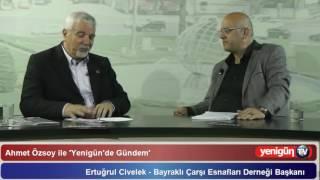 Ertuğrul Civelek - Yenigun.Tv