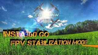 Insta360 go new FPV stabilization Mode I Armattan Marmotte