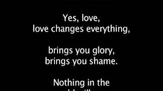 Love changes everything - Aspects of love