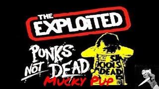 The Exploited - Mucky Pup   Julian Gonzalez