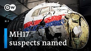 Flight MH17: Investigators Charge Four Men For Downing Plane Over Ukraine | DW News