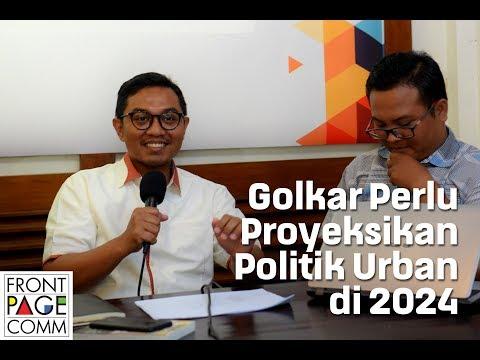 Golkar Perlu Proyeksikan Politik Urban di 2024