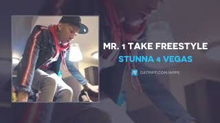 "Stunna 4 Vegas ""Mr. 1 Take Freestyle"" (OFFICIAL AUDIO)"