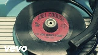 Joel Crouse - If You Want Some (Lyric Video)