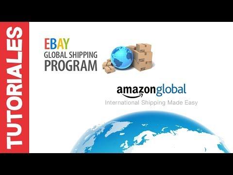 Que es el Programa de Envios Globales de eBay y Amazon Global