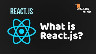 ReactJS Basics - #1 What is React?