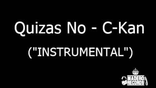C kan Quizas no instrumental