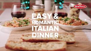 Easy And Romantic Italian Dinner With Bertolli
