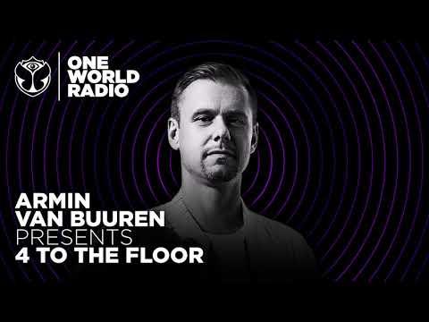 Armin van Buuren presents 4 To The Floor (Classics Mix for Tomorrowland - One World Radio)