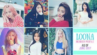 [이달의소녀] LOONA MEMBER PROFILE | AS OF JUNE 2017
