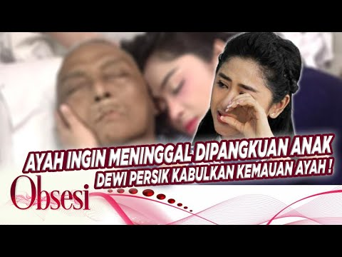 Download SANG AYAH MENINGGAL DUNIA, DEWI PERSSIK DAPAT FIRASAT –OBSESI 10/06 HD Mp4 3GP Video and MP3