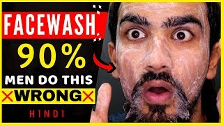 How to use Face Wash PROPERLY | Men Glowing Skin Tips in Hindi