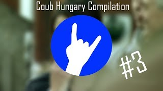 Magyar Coub Compilation #3