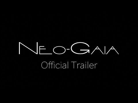Neo Gaia (short-film official trailer)