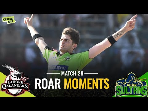 PSL 2019 Match 29: Lahore Qalandars v Multan Sultans | ROAR MOMENTS