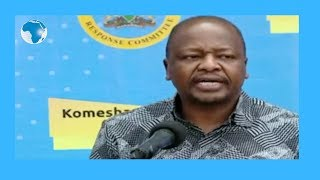 COVID -19:  Health CS Kagwe's statement on the pandemic