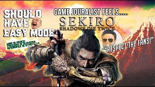 Game jouralist feels Sekiro: Shadows die twice should respect its fans & have an easy mode