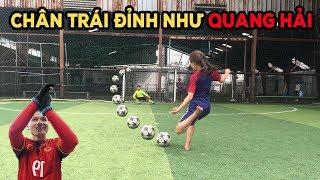 Thử Thách Bóng Đá với Quang Hải phiên bản nữ sút phạt đỉnh như Messi mùa World Cup 2018