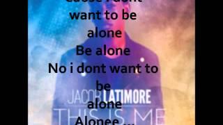 Jacob Latimore   Alone Lyrics