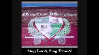 Dropkick Murphys   A few Good Men  only chorus