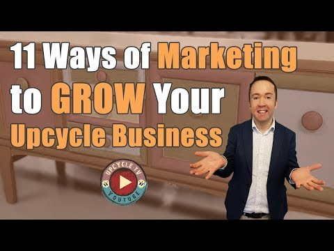 , title : '11 ways of marketing that will grow your upcycle business