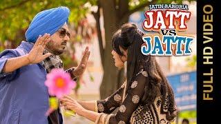 Jatt Vs Jatti  Jatin Baboria
