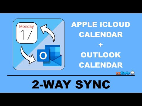 How to 2-Way Sync Between Apple iCloud Calendar and Outlook Calendar   zzBots