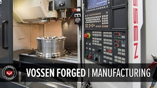 Vossen Forged Wheels | How It's Made Part 4 of 5 | Manufacturing