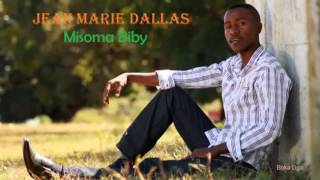 Jean Marie Dallas - Misoma biby (Audio Officiel 2016)