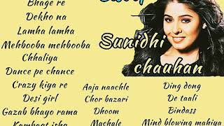 Best of sunidhi chauhan || all song of sunidhi chauhan || sunidhi chauhan songs ||