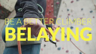 Be a Better Climber: belaying by teamBMC