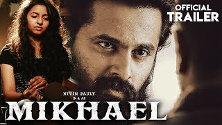 MIKHAEL (2019) Official Trailer | Nivin Pauly,Unni Mukundan,Manjima Mohan | New South Movie 2019