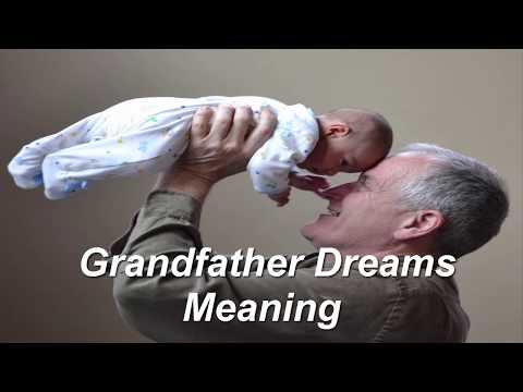 grandfather dream meaning