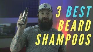 My 3 FAVORITE Beard Shampoos | BEST Beard Wash Review