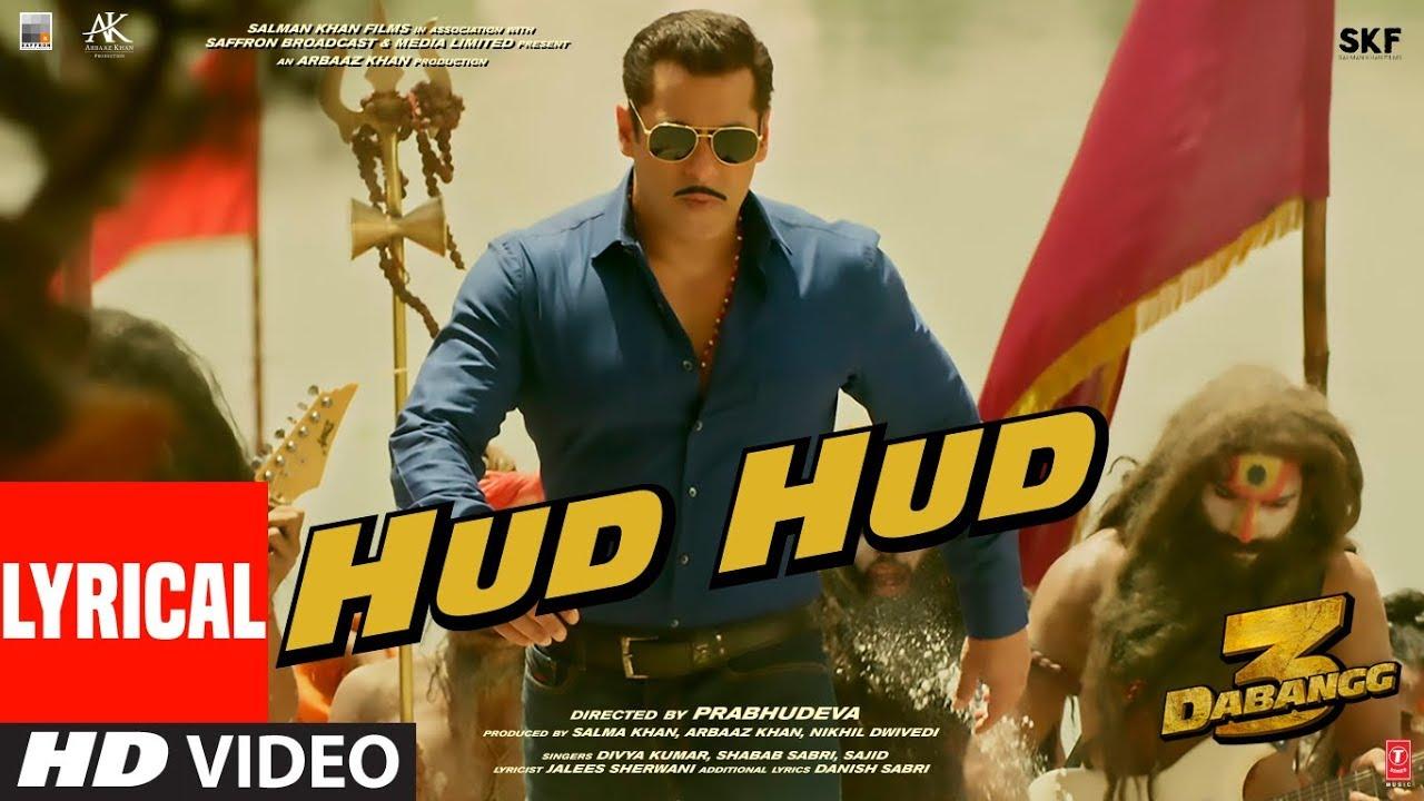 Dabangg 3: Hud Hud Lyrical - Salman Khan | Sonakshi S - Shabab Sabri, Sajid Lyrics
