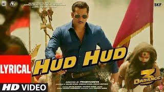 Dabangg 3 Hud Hud Lyrical Salman Khan Sonakshi S Divya
