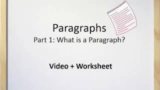 Paragraphs (Part I) - What is a Paragraph