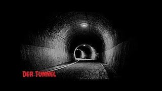 Der Tunnel   Horror Hörspiel