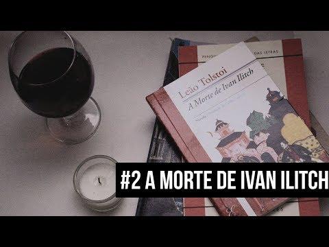 Livros que li para a faculdade de Letras: #2 A MORTE DE IVAN ILITCH