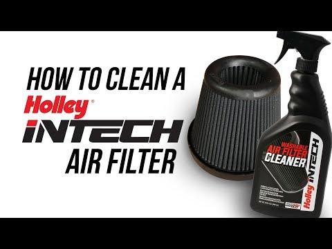 How To Clean A Holley iNTECH Air Filter
