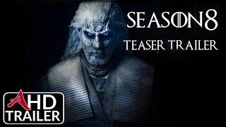 Game of Thrones(2019) Season 8 - TEASER TRAILER - Kit Harrington, Emilia Clarke (CONCEPT)